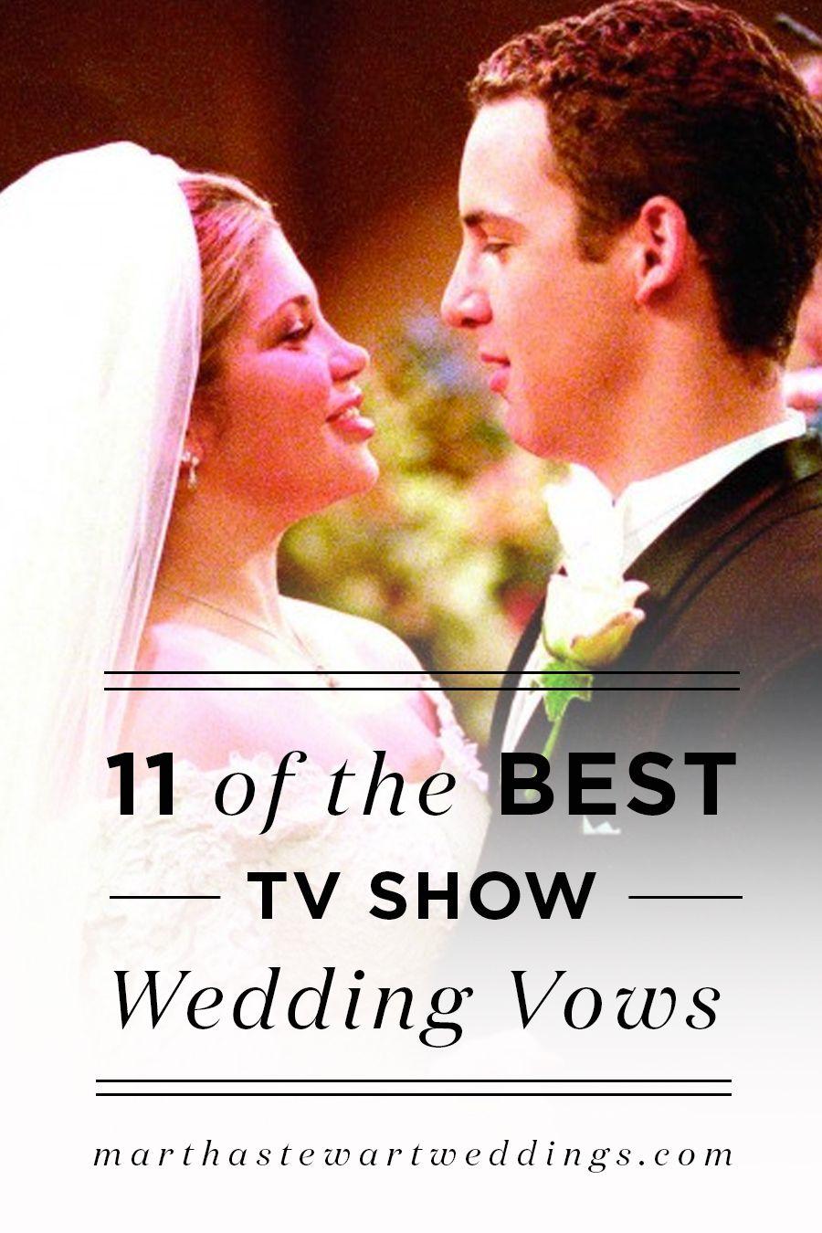 Best Wedding Movies.11 Of The Best Tv Show Wedding Vows Wedding Inspiration Best