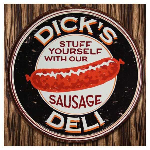 Dick/'s Deli Round TIN SIGN funny sausage ad home bar diner metal wall decor 1191