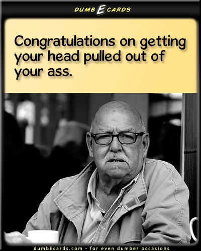 Congratulations ass dumbecards for even dumber occasions congratulations ass dumbecards for even dumber occasions funny ecards free bookmarktalkfo Choice Image