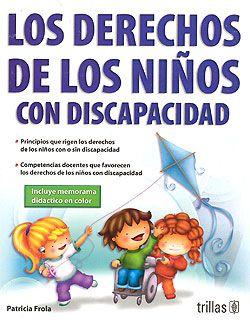 Los Derechos De Los Niños Con Discapacidad Derechos De Los Niños Libros Sobre Educacion Niños
