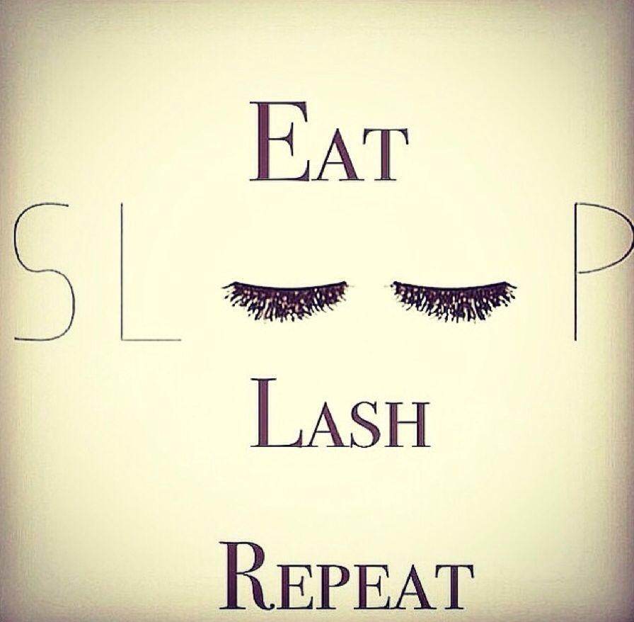 Mascara Quotes Eat Sleep Lash Repeatlashes Falsies Falseeyelashes  Girl