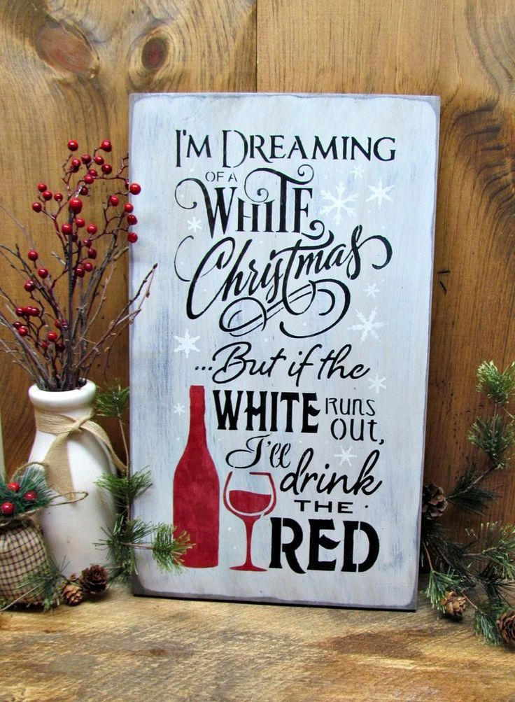 Winter Decor, Christmas Sign, White Christmas, Red Wine