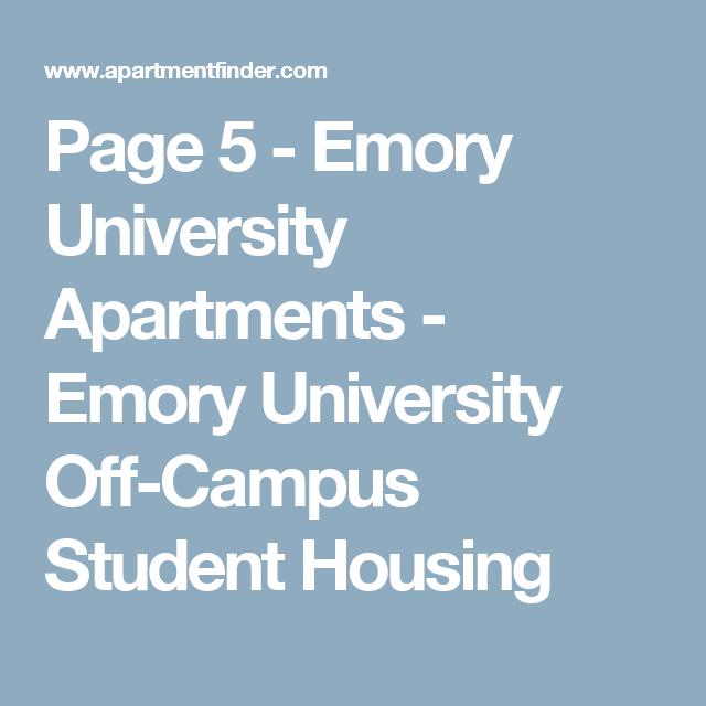 Page 5 Emory University Apartments Emory University Off Campus Student Housing Student House Nursing School Tips School Hacks