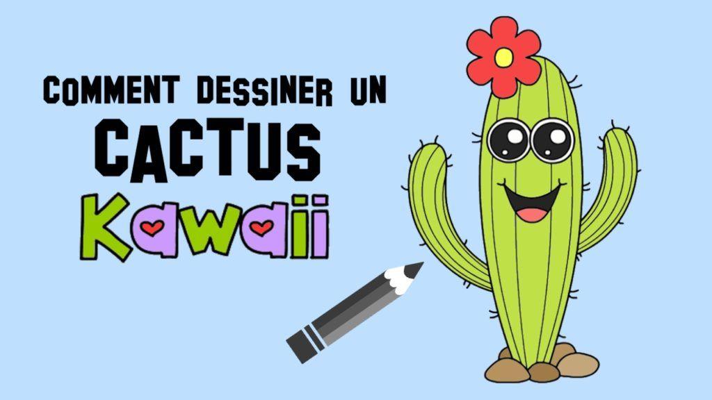 Comment dessiner un cactus kawaii dessins faciles comment dessiner dessin et dessins faciles - Cactus coloriage ...