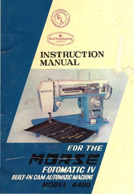 Morse 4400 Sewing Machine Instruction Manual Sewing