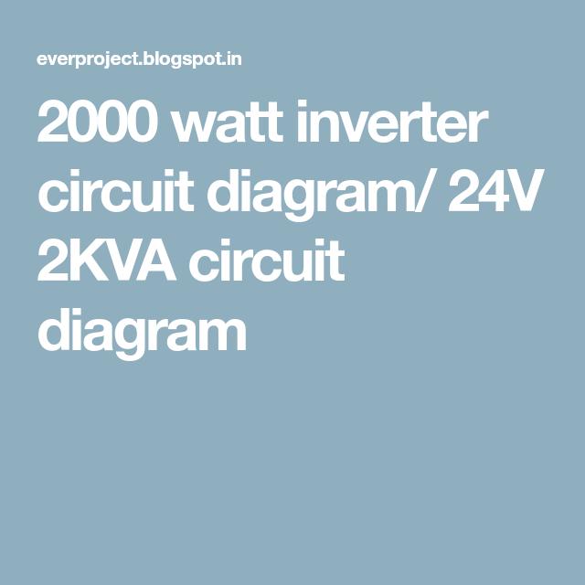 2000 watt inverter circuit diagram/ 24V 2KVA circuit diagram