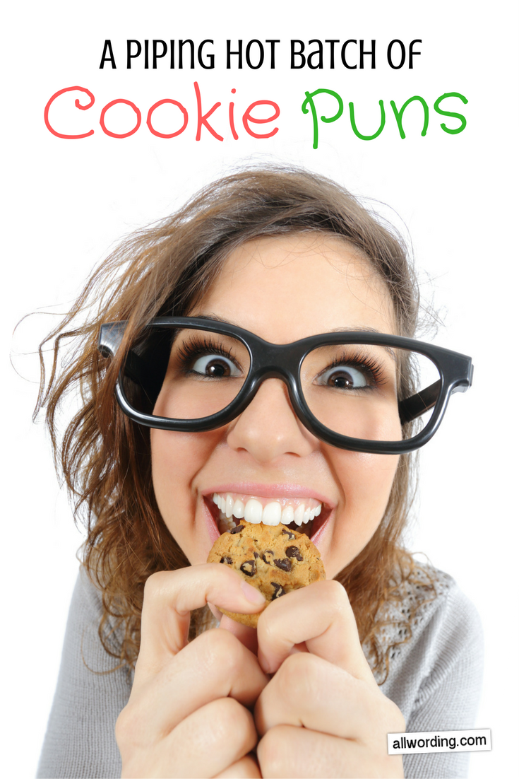This Batch Of Cookie Puns Will Bake Your Day Cookie Puns Cookie Quotes Baking Quotes
