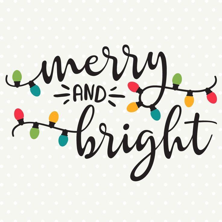 Merry And Bright Svg File Christmas Svg Files Christmas Vinyl Christmas Calligraphy