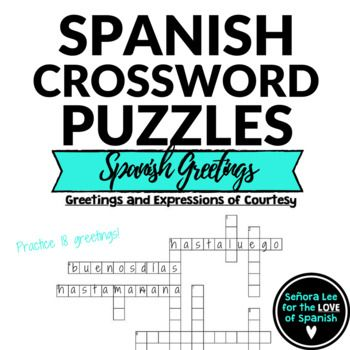 Spanish greetings farewells expressions of courtesy crossword spanish greetings crossword puzzle practice 18 spanish greetings farewells and expressions of courtesy spanishgreetings lossaludos spanishcrosswords m4hsunfo