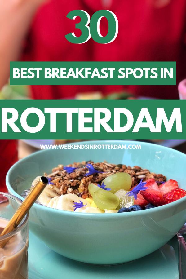 31 Best Breakfast Spots In Rotterdam Weekends In Rotterdam In 2020 Foodie Travel Europe Foodie Travel Travel Food