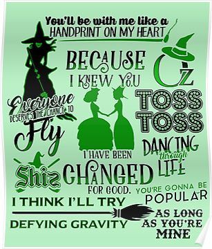 Quotes\' Poster by KsuAnn | Products | Wicked musical ...