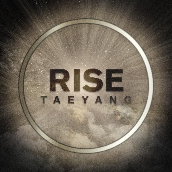 TAEYANG - 'RISE'] #TAEYANG #RISE Available now on iTunes ( eyes,nose,lips) | Taeyang, Bigbang, Pop albums