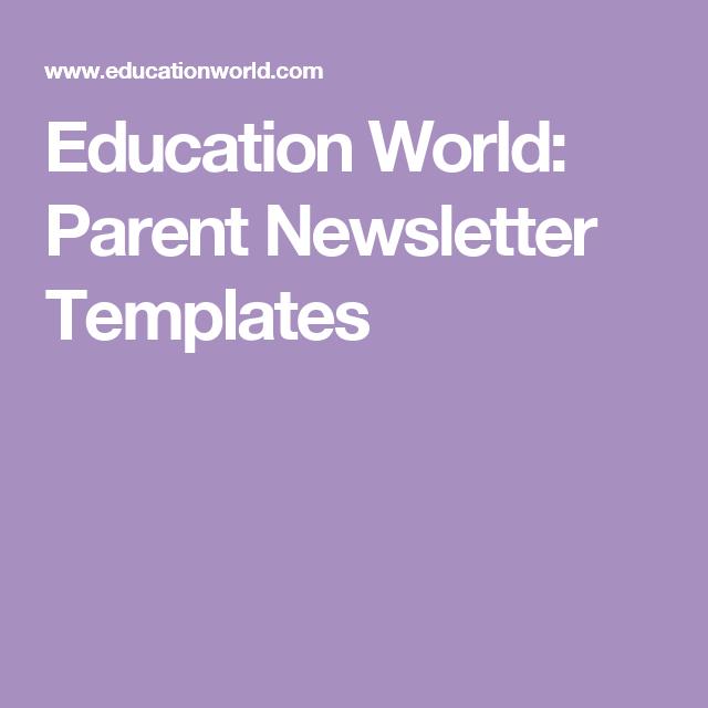 Education World Parent Newsletter Templates Classroom Teaching