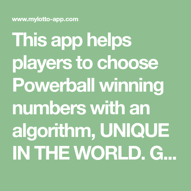 This app helps players to choose Powerball winning numbers with an algorithm, UNIQUE IN THE WORLD. Generating Two-dimensional & Even/Odd powerball numbers.