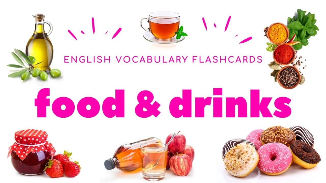 English Vocabulary Flashcards Food Drinks Learning English Words With Pictures Am In 2020 English Vocabulary Learn English English Words [ 720 x 1280 Pixel ]