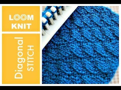 Loom Knitting Stitches Diagonal Stitch Youtube Loom Knitting