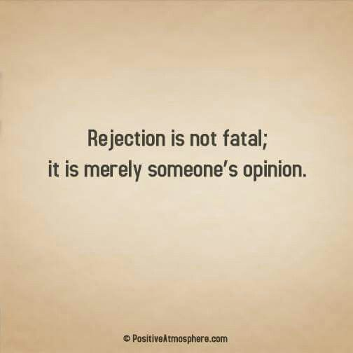 Rejection Quote Quotes Ii Quotes Rejected Quotes Inspirational