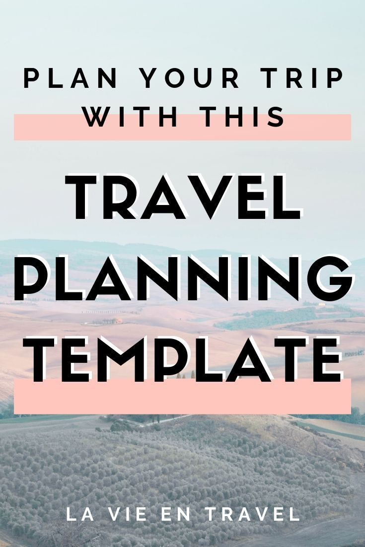 , The Best Travel Planning Template for Your Trip, My Travels Blog 2020, My Travels Blog 2020