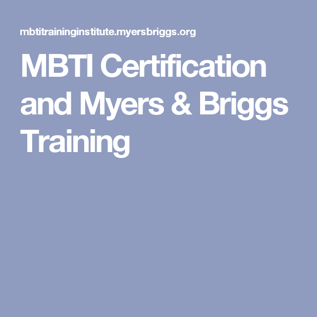 MBTI Certification and Myers & Briggs Training | INFP Stuff ...