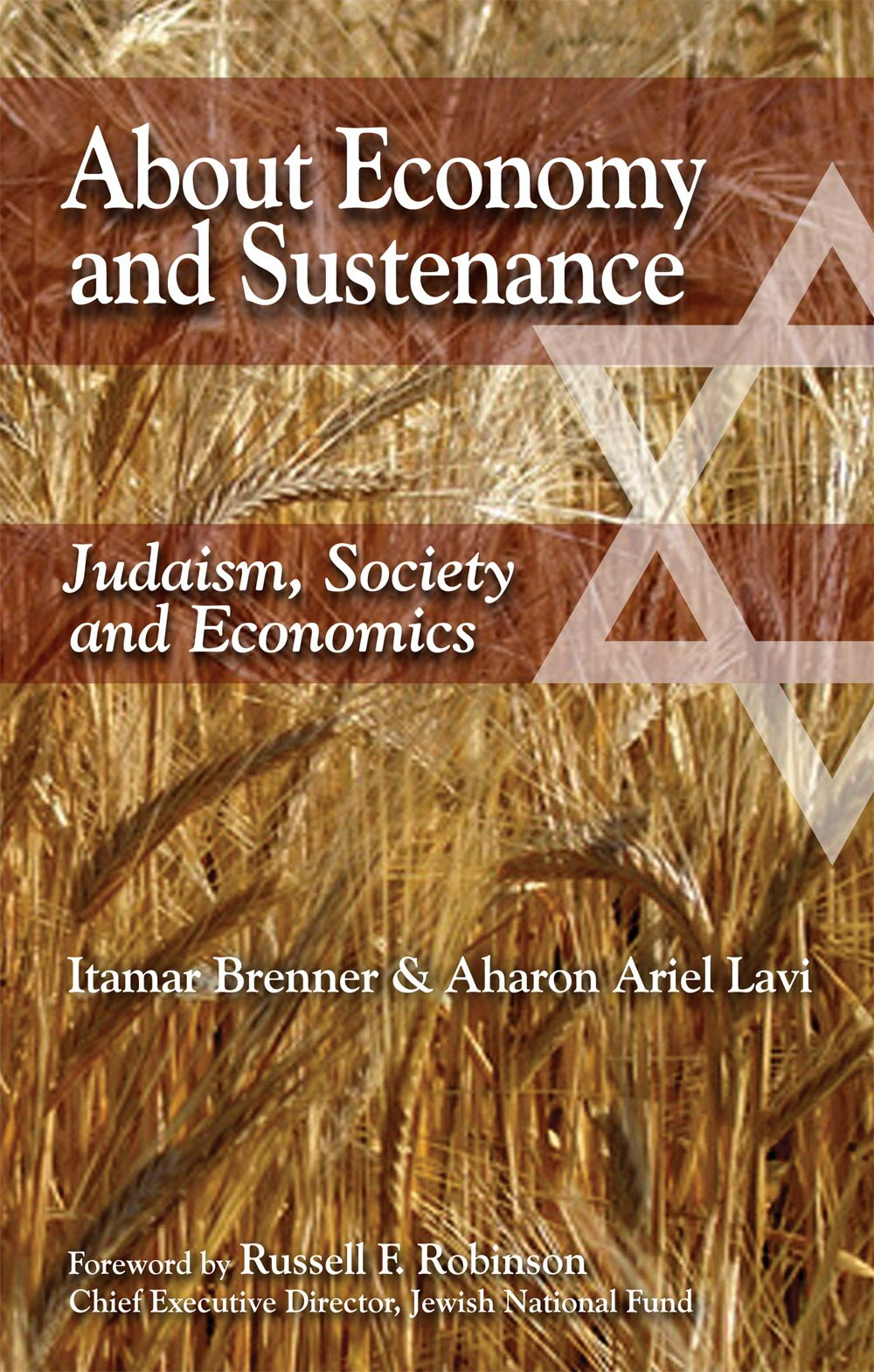 About Economy and Sustenance: Judaism, Society and Economics