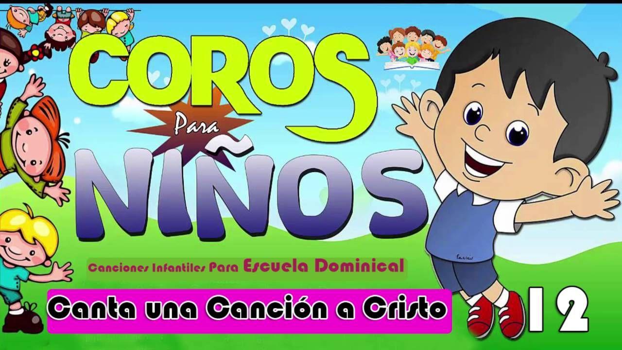 CANTA UNA CANCIÓN A CRISTO / Cantos y Coros Para Niños | Canciones ...