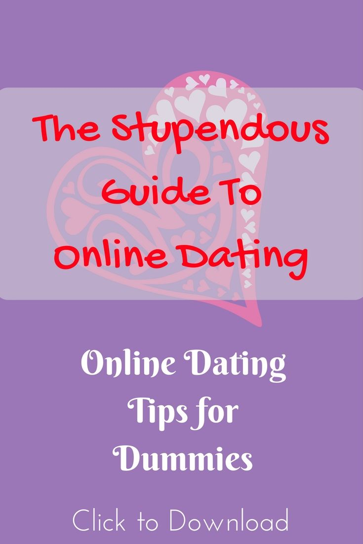 A mini-guide filled with tips and advice to make the best of your online  dating experience! #dating #onlinedating #datingtips dating for dummies, best  free ...