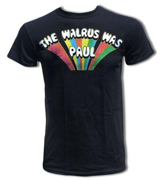 Hey, I found this really awesome Etsy listing at http://www.etsy.com/listing/152663807/the-beatles-t-shirt-the-walrus-was-paul