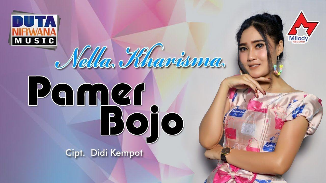 Nella Kharisma Pamer Bojo Official Musik Youtube Video