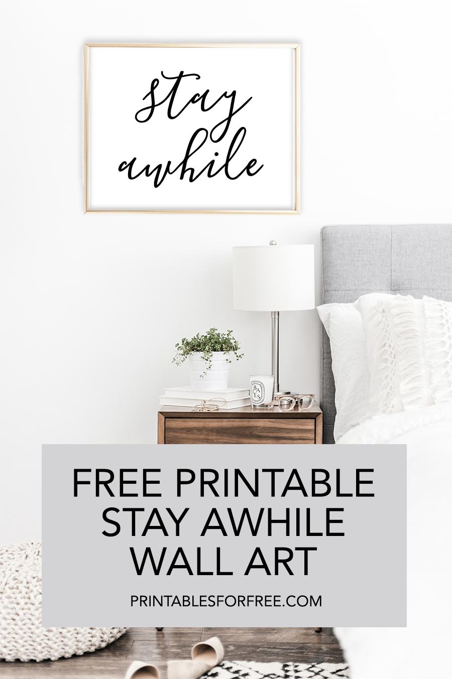 Stay Awhile Printable Wall Art