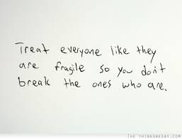 Life Fragile Quotes Google Search Life Is Short Quotes Words