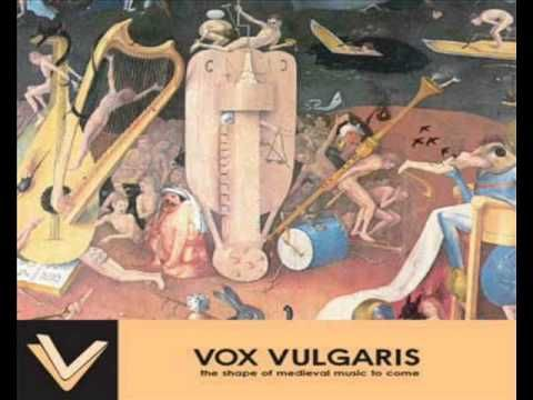 Medieval Music - Vox Vulgaris - The Shape Of Medieval Music