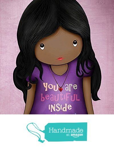 "African american Girls Wall Art Decor Kids Bedroom Quote You Are Beautiful Inside and Out Unframed 8""x10"" Poster Dark Skin Black Hair from Jolinne https://www.amazon.com/dp/B01LLXRARA/ref=hnd_sw_r_pi_dp_4WIyzbG60PGC4 #handmadeatamazon"