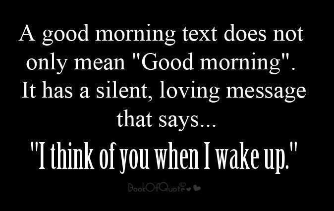 Love Quotes Text: Romantic Good Morning Text Quotes. QuotesGram