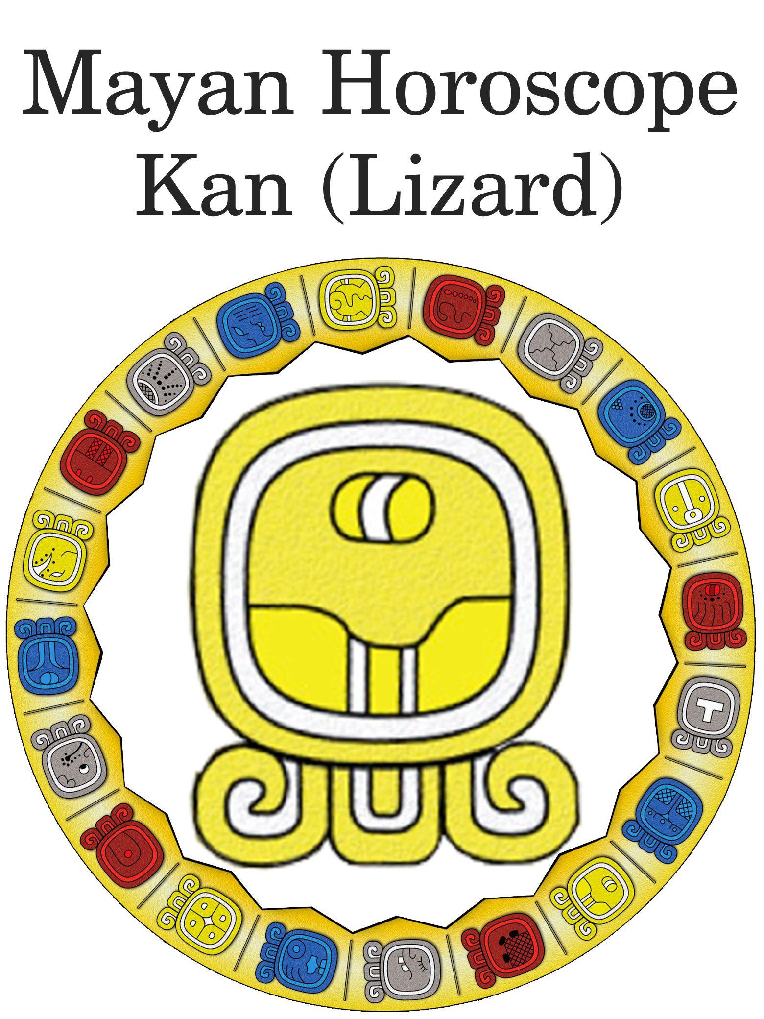 Kan Lizard Mayan Horoscope Mayan Horoscope Pinterest