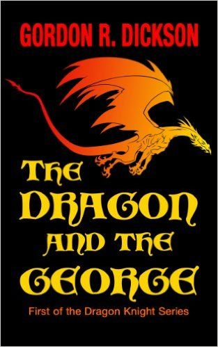 Amazon.com: The Dragon and the George (The Dragon Knight Series Book 1) eBook: Gordon R. Dickson: Books