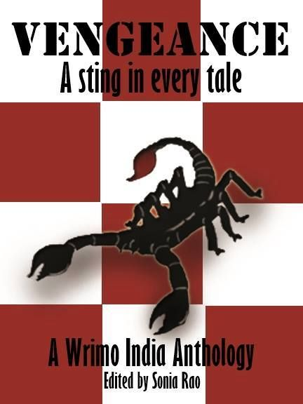 Wrimo India Anthology - VENGEANCE