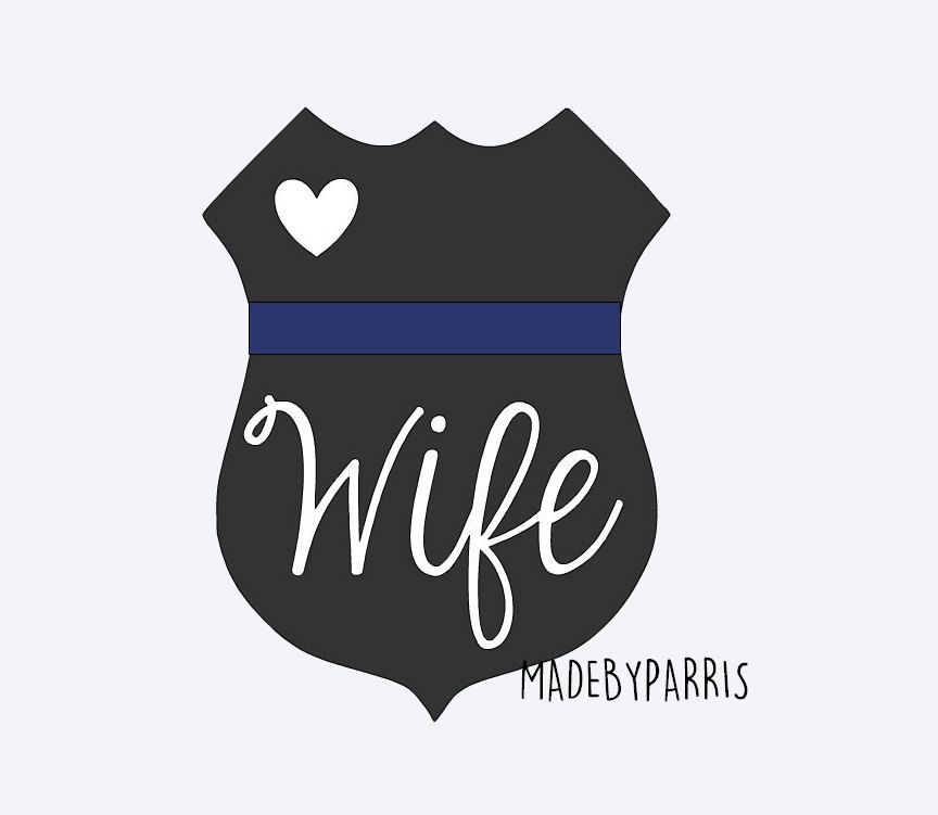 Police Badge Quot Wife Quot Vinyl Decal Police Wife Decal Law Enforcement Car Decal Yeti Decal Thin Blue L Thin Blue Lines Yeti Decals Police Wife Shirt