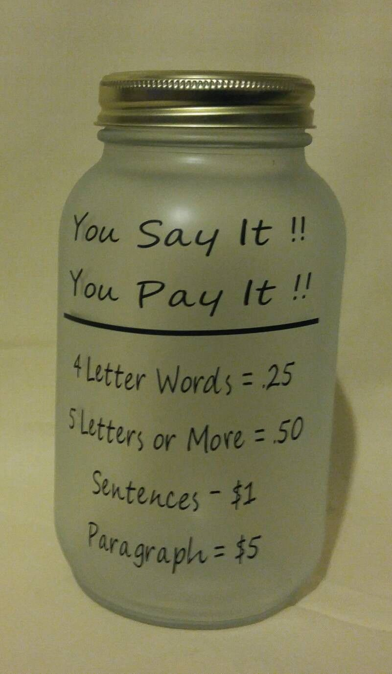 Swear Mason Jar Bank You Say It You Pay It Swear Jar Bank Swear Jar Mason Jars Mason Jar Bank