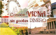 ¿Pensando en viajar hasta Viena? No te pierdas los consejos de Laura para visitar esta preciosa ciudad sin gastar dinero. #ahorrar