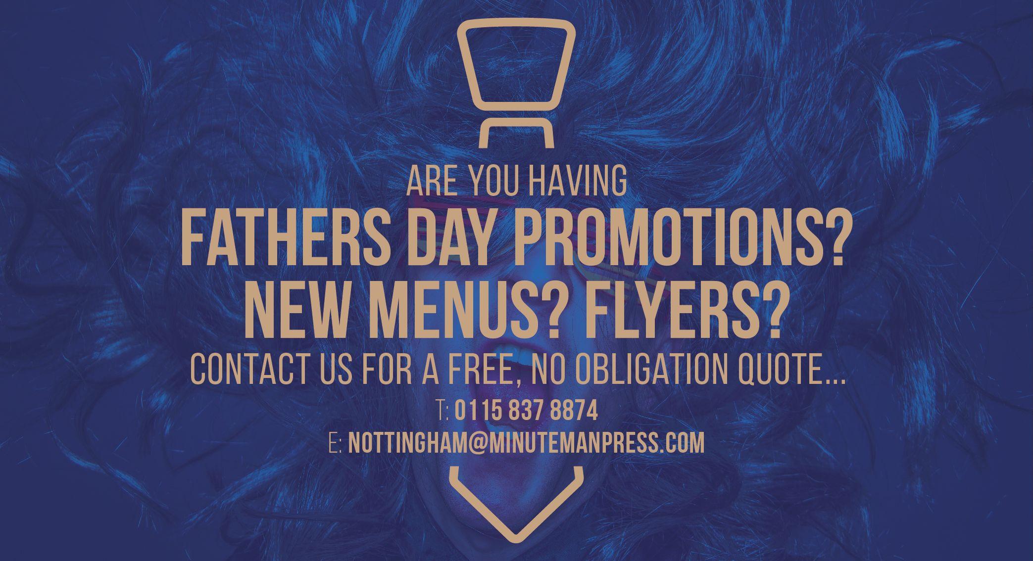 Poster design nottingham -  Fathersday Promotions Print Design Menus Flyers Minutemanpres Nottingham