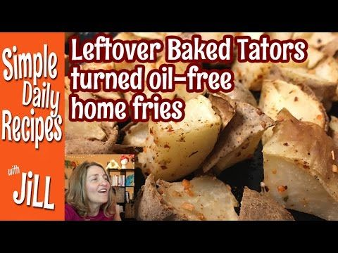 Leftover Baked Potatoes turned into Oil Free Home Fries. I did something smart to get the spices to stick to the potatoes WITHOUT using oil. I've never seen ...