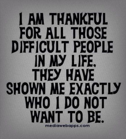 Inspirational Quotes Difficult People Quotes People Quotes Quotable Quotes