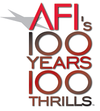 Afi S 100 Years Of 100 Thrills American Film Institute List Of The 100 Most Thrilling American Films Of All Time Funny Movies Laugh Hooray For Hollywood