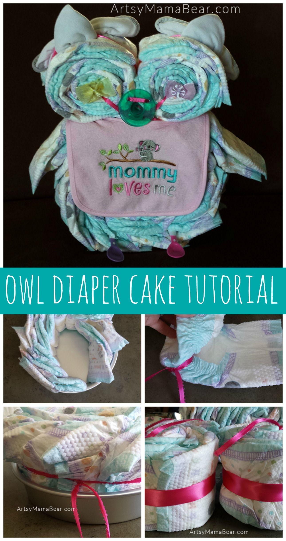 Owl Diaper Cake Tutorial Diaper Cakes Tutorial Owl
