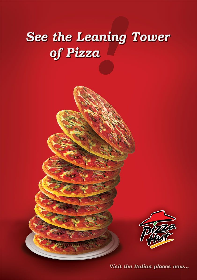 This Advertisement Shows The High Quality Of The Food That Pizza Hut Has The Use Of The Phrase See The Lea Pizza Hut Publicidad De Alimentos Cartel De Comida