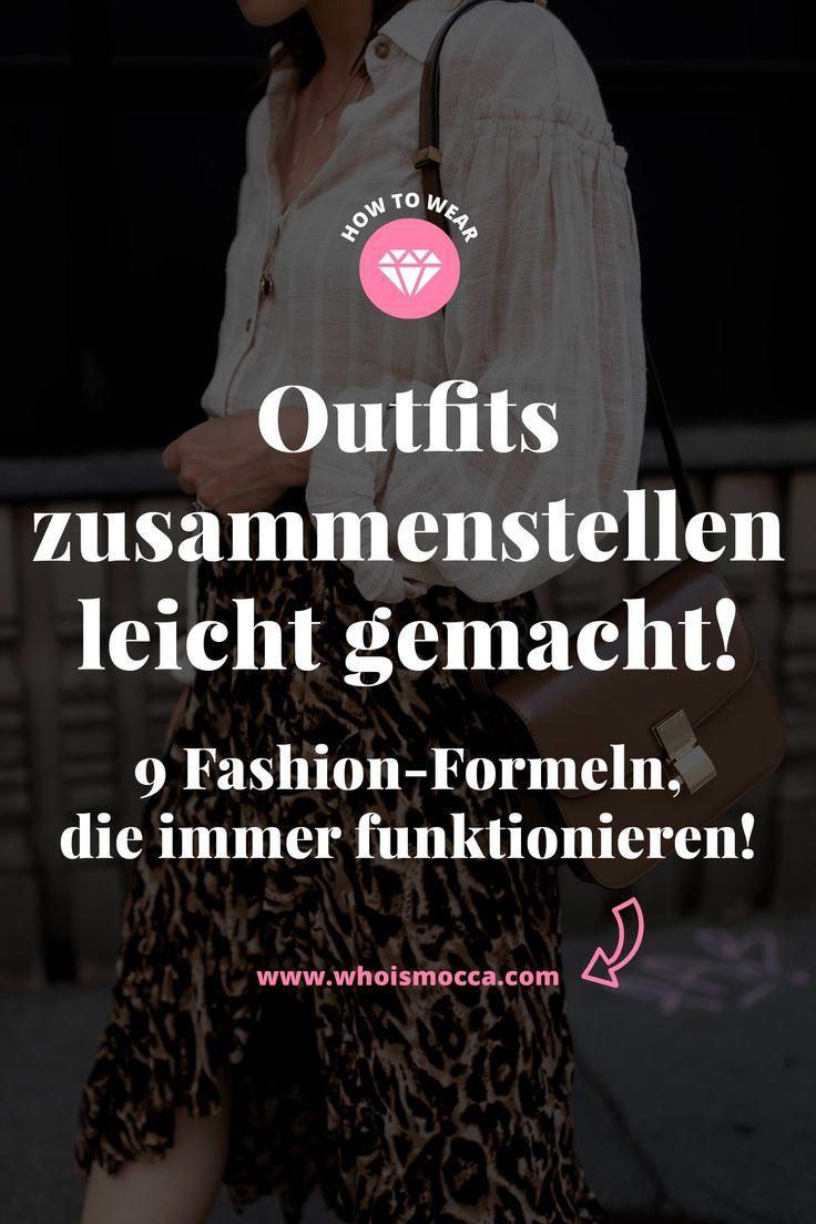 Outfits zusammenstellen leicht gemacht 9 FashionFormeln die immer funktionieren