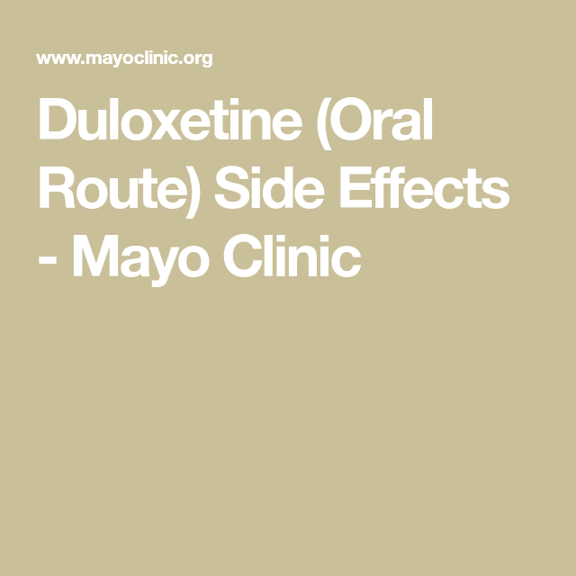 Duloxetine Oral Route Side Effects Mayo Clinic Side Effects Fibromyalgia Oral