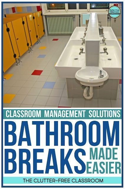 HOW TO MANAGE STUDENT BATHROOM BREAKS at SCHOOL | Clutter ...