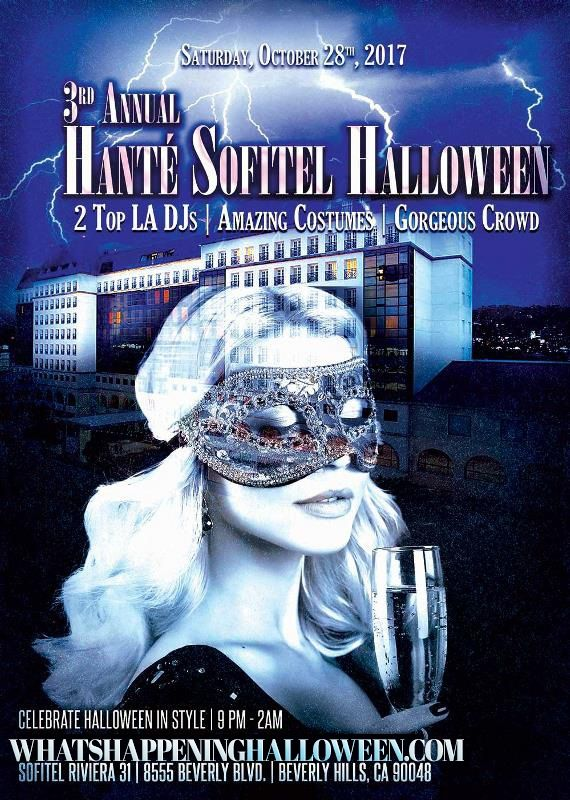 The 3rd Annual Hante Sofitel Halloween Costume Party Saturday Oct 28 2018 At Riviera 31 At Sofitel Los Ang Halloween Party Events Halloween Event Halloween