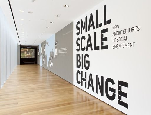 Small Scale Big Change New Architectures Of Social Engagement Moma Office Wall Design Office Interior Design Office Wall Graphics